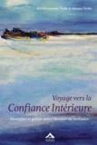 Krishnananda Trobe et Amana Trobe - Voyage vers la confiance intérieure - Identifier et guérir notre blessure de méfiance.
