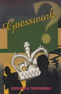 Krisnan Srinivasan - Guesswork.
