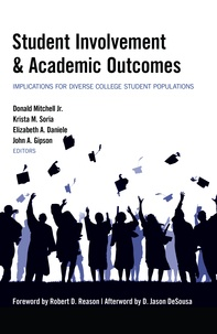 Krista m. Soria et Donald Mitchell jr. - Student Involvement & Academic Outcomes - Implications for Diverse College Student Populations.
