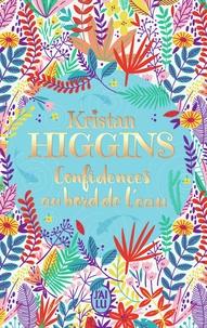Kristan Higgins - Confidences au bord de l'eau.
