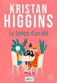 Kristan Higgins - Le temps d'un été.