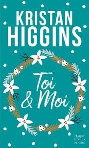 Kristan Higgins - Toi et moi.