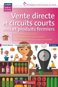 Kristel Moinet et François Moinet - Vente directe et circuits courts - Vins et produits fermiers.