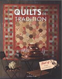 Kristel Salgarollo - Quilts de tradition - Avec un patron.
