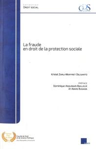Kristel Zarli-Meiffret Delsanto - La fraude en droit de la protection sociale.