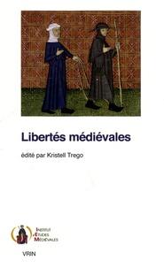 Kristell Trego - Libertés médiévales.