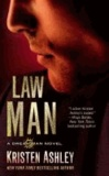 Kristen Ashley - Law Man.