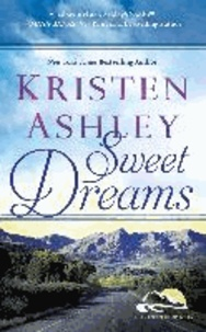 Kristen Ashley - Sweet Dreams.