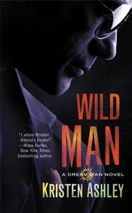 Kristen Ashley - Wild Man.