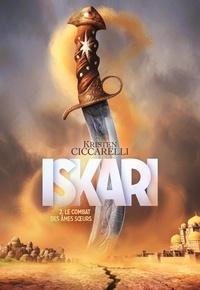 Kristen Ciccarelli - Iskari Tome 2 : Le combat des âmes soeurs.