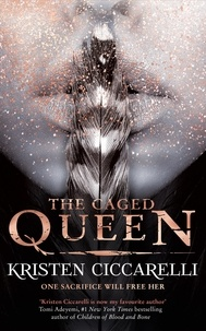 Kristen Ciccarelli - The Caged Queen - Iskari Book Two.