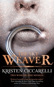 Kristen Ciccarelli - The Sky Weaver - Iskari Book Three.
