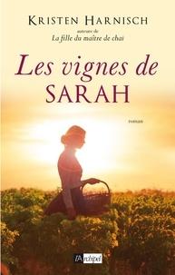 Téléchargez des livres électroniques à partir de Google pour allumer Les vignes de Sarah 9782809826920 RTF MOBI (French Edition) par Kristen Harnisch