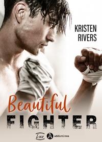 Ebooks téléchargement gratuit en ligne Beautiful Fighter ePub iBook DJVU (Litterature Francaise)