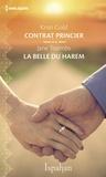 Kristi Gold et Jane Toombs - Contrat princier - La belle du harem.