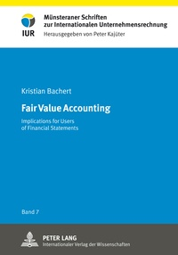Kristian Bachert - Fair Value Accounting - Implications for Users of Financial Statements.