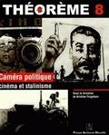 Kristian Feigelson - Caméra politique - Cinéma et stalinisme.