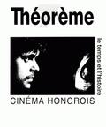 Kristian Feigelson - Cinéma hongrois - Le temps et l'histoire.