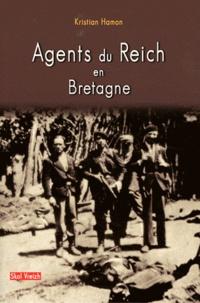 Kristian Hamon - Agents du Reich en Bretagne.