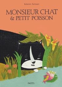 Kristien Aertssen - Monsieur Chat et Petit Poisson.