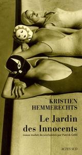 Kristien Hemmerechts - Le Jardin des Innocents.