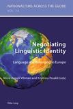 Kristiina Praakli et Virve-anneli Vihman - Negotiating Linguistic Identity - Language and Belonging in Europe.