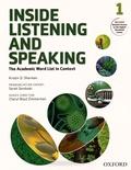 Kristin-D Sherman et Sarah Sandoski - Inside Listening and Speaking - The Academic Word List in Context - Book 1.