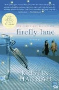 Kristin Hannah - Firefly Lane.