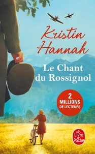 Livres Android téléchargement gratuit pdf Le chant du rossignol 9782253069607 par Kristin Hannah (French Edition)