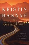 Kristin Hannah - The Great Alone.