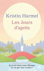 Kristin Harmel - Les jours d'après.