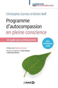 Inken Dechow - Programme d'autocompassion en pleine conscience - Un guide pour professionnels.
