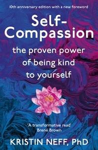 Kristin Neff - Self Compassion.