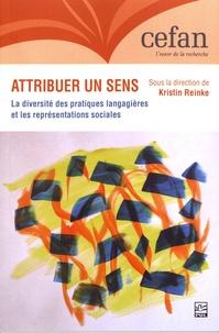 Kristin Reinke - Attribuer un sens - La diversité des pratiques langagières et les représentations sociales.