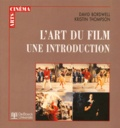 Kristin Thompson et David Bordwell - L'art du film, une introduction.
