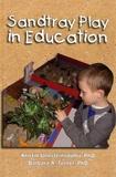 Kristin Unnsteinsdottir et Barbara A Turner - Sandtray Play in Education.