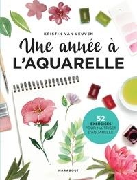 Kristin Van Leuven - Une année à l'aquarelle.