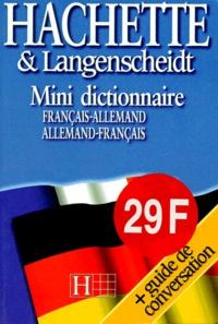 Kristin Wäeterloos et Gérard Kahn - Mini-dictionnaire français-allemand, allemand-français.