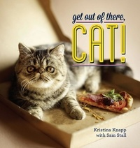 Kristina Knapp et Sam Stall - Get Out of There, Cat!.
