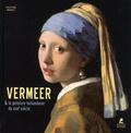 Kristina Menzel - Jan Vermeer et la peinture hollandaise du XVIIe siècle.