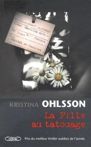 Kristina Ohlsson - La fille au tatouage.
