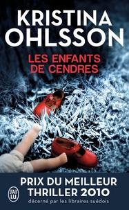 Kristina Ohlsson - Les enfants de cendres.