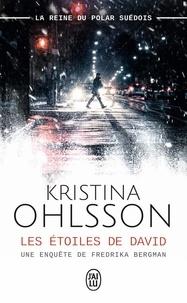 Kristina Ohlsson - Les étoiles de David.