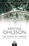 Kristina Ohlsson - Les otages du paradis.