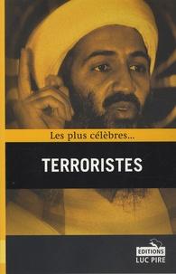 Kristof Lamberigts et Steven Borgerhoff - Les plus célèbres terroristes.