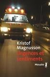 Kristof Magnusson - Urgences et sentiments.
