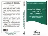Kristoff Talin et Pierre Cousin - La mutation des croyances et des valeurs dans la modernité - Une enquête comparative entre Angers et Grenoble.
