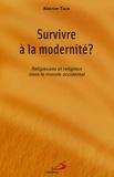 Kristoff Talin - Survivre à la modernité - Religieuses et religieux dans le monde occidental.