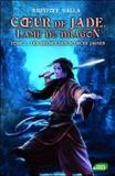 Kristoff Valla - Coeur de Jade, Lame du dragon Tome 2 : Les brumes des sources jaunes.