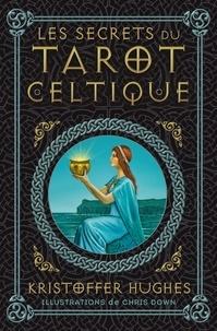 Kristoffer Hughes - Tarot celtique.